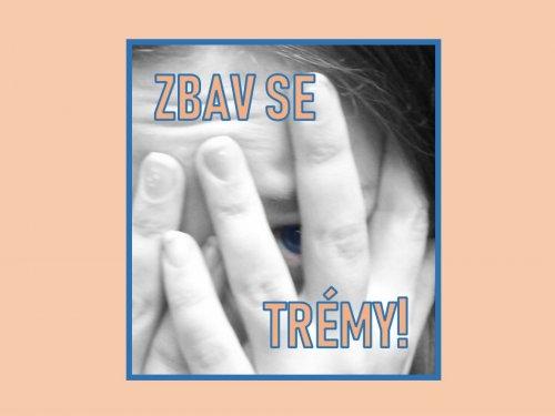 """Kurz """"ZBAV SE TRÉMY!"""""""