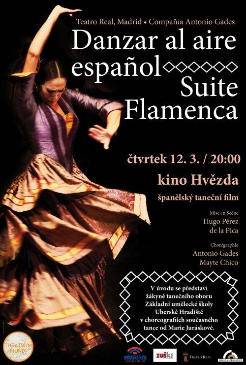 Danzar al aire espaňol / Suite Flamenca