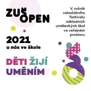 ZUŠ Open: Děti žijí uměním